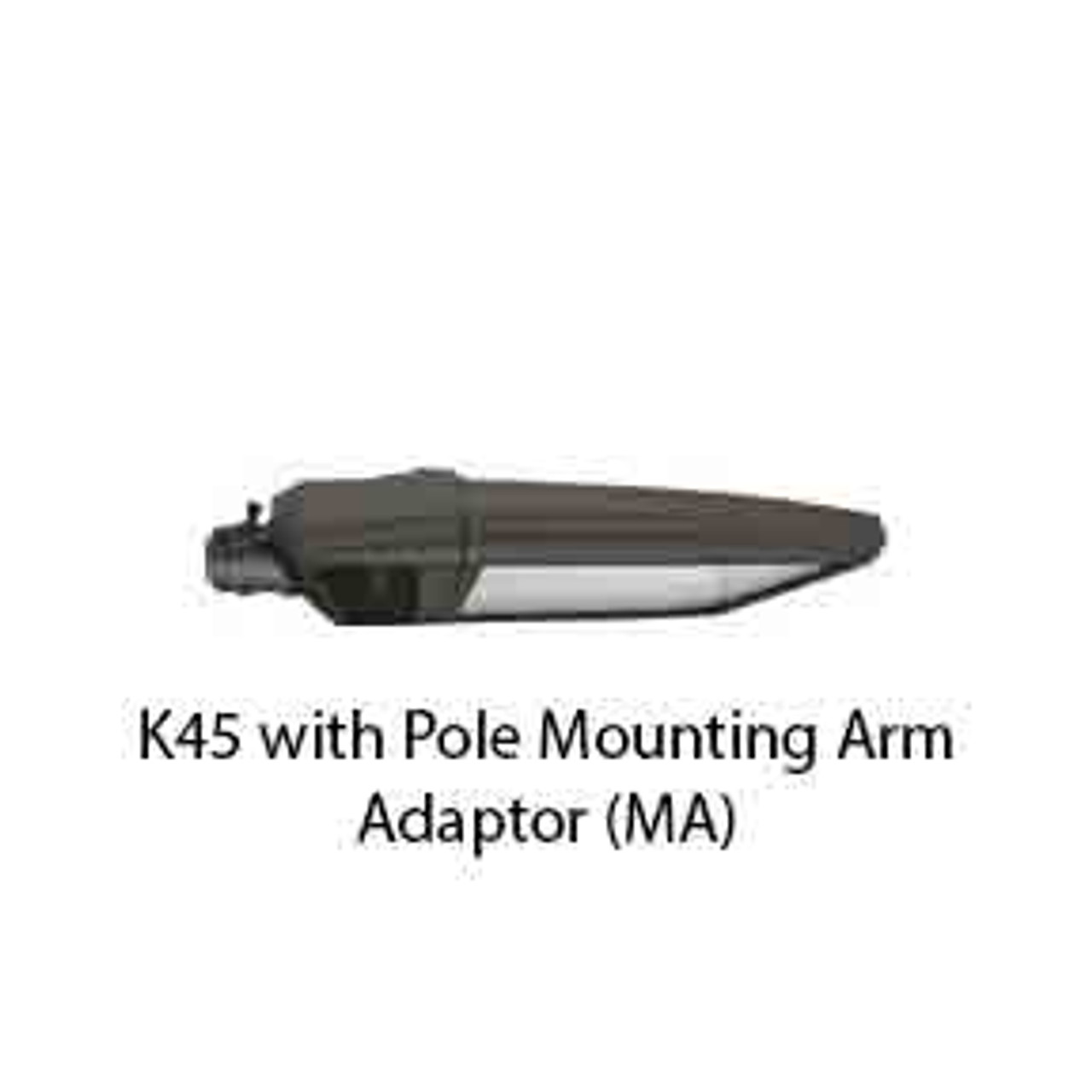 K45 with Pole Mounting Arm Adaptor (MA)