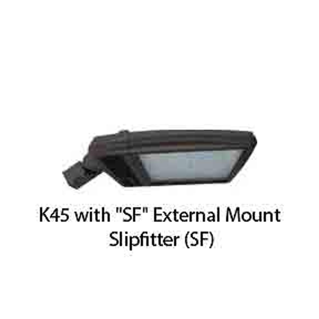 K45 with SF External Mount Slipfitter (SF)