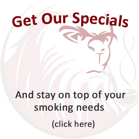 get on the list for specials on tobacco pipes and pipe tobacco