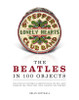 The Beatles in 100 Objects:  - ISBN: 9781454909866