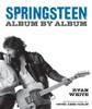 Springsteen: Album by Album - ISBN: 9781454912804