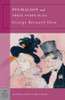 Pygmalion and Three Other Plays (Barnes & Noble Classics Series):  - ISBN: 9781593080785