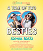 A Tale of Two Besties: A Hello Giggles Novel (AudioBook) (CD) - ISBN: 9781101915240