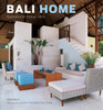 Bali Home: Inspirational Design Ideas - ISBN: 9780804839822