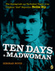 "Ten Days a Madwoman: The Daring Life and Turbulent Times of the Original ""Girl"" Reporter, Nellie Bly - ISBN: 9780147508744"