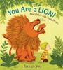 You Are a Lion! and Other Fun Yoga Poses: And Other Fun Yoga Poses - ISBN: 9780399256028