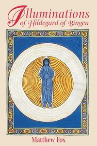 Illuminations of Hildegard of Bingen:  - ISBN: 9781879181977