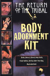 The Return of the Tribal Body Adornment Kit:  - ISBN: 9780892817924