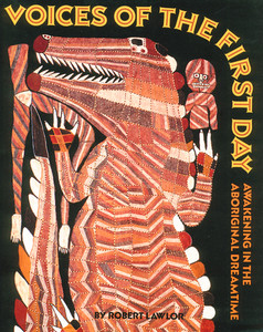 Voices of the First Day: Awakening in the Aboriginal Dreamtime - ISBN: 9780892813551