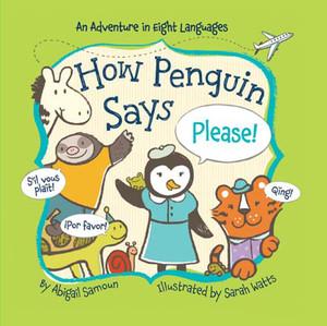 How Penguin Says Please!:  - ISBN: 9781454914969