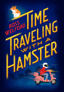 Time Traveling with a Hamster:  - ISBN: 9780399551499