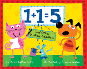 1+1=5: and Other Unlikely Additions - ISBN: 9781402759956