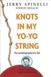 Knots in My Yo-Yo String:  - ISBN: 9780679887911