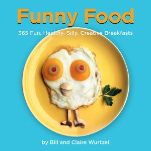 Funny Food: 365 Fun, Healthy, Silly, Creative Breakfasts - ISBN: 9781599621111