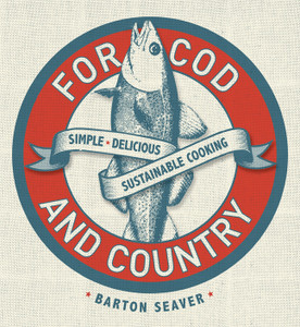 For Cod and Country: Simple, Delicious, Sustainable Cooking - ISBN: 9781402777752