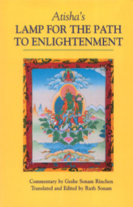 Atisha's Lamp for the Path to Enlightenment:  - ISBN: 9781559390828