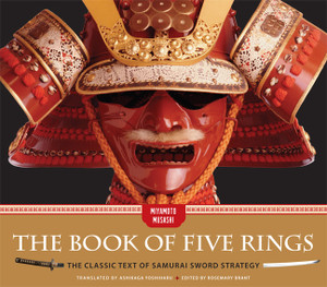 The Book of Five Rings: The Classic Text of Samurai Sword Strategy - ISBN: 9781454910732