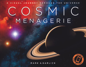 Cosmic Menagerie: A Visual Journey Through the Universe - ISBN: 9781454912620