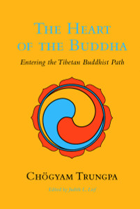 The Heart of the Buddha: Entering the Tibetan Buddhist Path - ISBN: 9781590307663