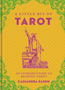 A Little Bit of Tarot: An Introduction to Reading Tarot - ISBN: 9781454913047