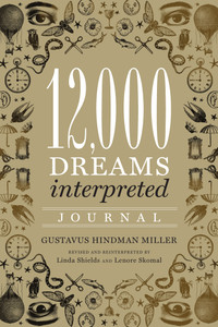 12,000 Dreams Interpreted Journal:  - ISBN: 9781454913375