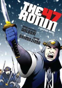 The 47 Ronin: A Graphic Novel - ISBN: 9781611801378
