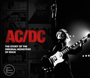 AC/DC: The Story of the Original Monsters of Rock - ISBN: 9781780976167
