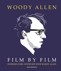 Woody Allen Film by Film:  - ISBN: 9781780976730