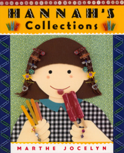Hannah's Collections:  - ISBN: 9780887766909