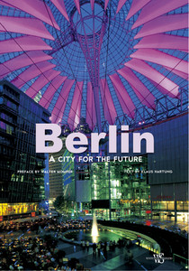 Berlin: A City for the Future - ISBN: 9788854408494