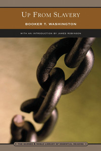 Up from Slavery (Barnes & Noble Library of Essential Reading): An Autobiography - ISBN: 9780760752340