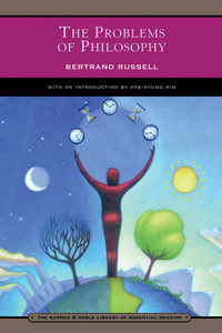 The Problems of Philosophy (Barnes & Noble Library of Essential Reading):  - ISBN: 9780760756041