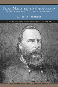 From Manassas to Appomattox (Barnes & Noble Library of Essential Reading): Memoirs of the Civil War in America - ISBN: 9780760759202