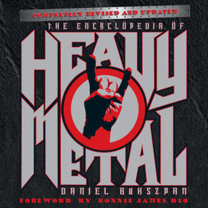 The Encyclopedia of Heavy Metal: Completely Revised and Updated - ISBN: 9781402792304