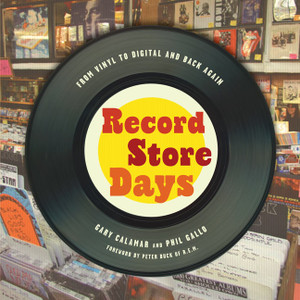 Record Store Days: From Vinyl to Digital and Back Again - ISBN: 9781402794551