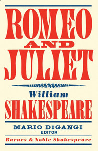 Romeo and Juliet (Barnes & Noble Shakespeare):  - ISBN: 9781411400368