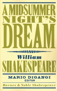 A Midsummer Night's Dream (Barnes & Noble Shakespeare):  - ISBN: 9781411400382