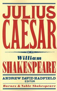 Julius Caesar (Barnes & Noble Shakespeare):  - ISBN: 9781411400405