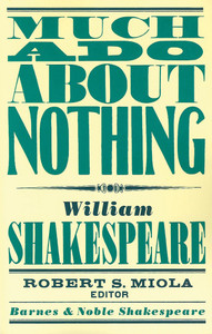 Much Ado About Nothing (Barnes & Noble Shakespeare):  - ISBN: 9781411400559