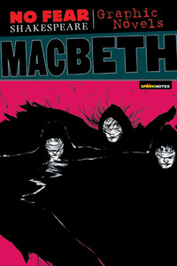 Macbeth (No Fear Shakespeare Graphic Novels):  - ISBN: 9781411498716