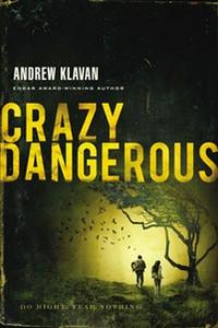 Crazy Dangerous - ISBN: 9781595547941