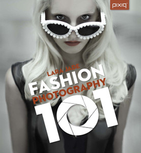 Fashion Photography 101:  - ISBN: 9781454704188