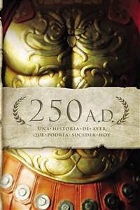 250 A.D. - ISBN: 9781602554115