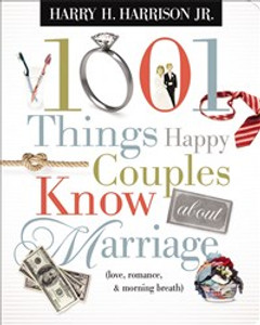 1001 Things Happy Couples Know About Marriage - ISBN: 9781404187511