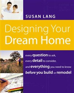 Designing Your Dream Home - ISBN: 9781401603526