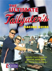 The Ultimate Tailgater's Racing Guide - ISBN: 9781401603342