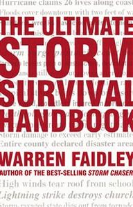 The Ultimate Storm Survival Handbook - ISBN: 9781401602857
