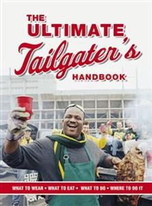 The Ultimate Tailgater's Handbook - ISBN: 9781401602246