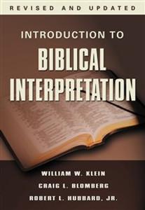 Introduction to Biblical Interpretation - ISBN: 9780785252252