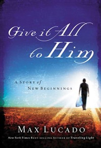 Give It All to Him - ISBN: 9780849944789